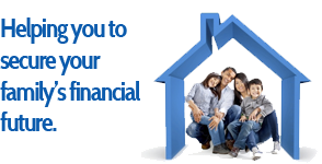 Helping you secure your family's financial future